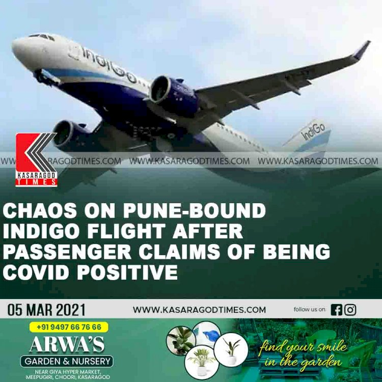 Chaos on Pune-bound IndiGo flight after passenger claims of being Covid positive